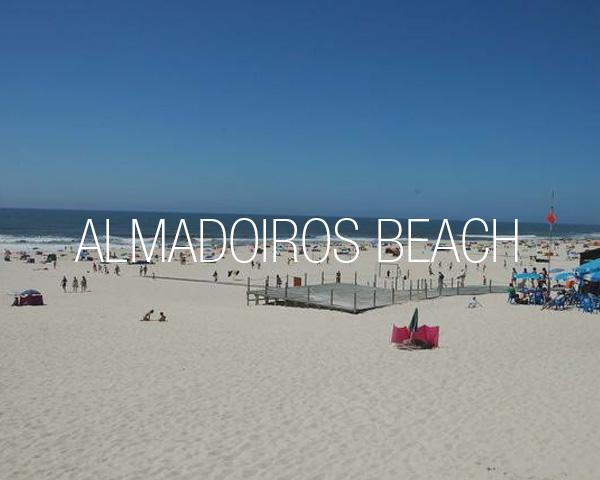 Almadoiros Beach