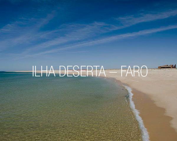 Ilha Deserta – Faro